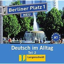 Berliner Platz Neu in Teilbanden: Audio-CD Zum Lehrbuch 1 Teil 2