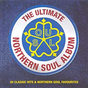 The Ultimate Northern Soul Album