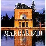 L'Art de vivre à Marrakech