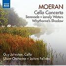 Moeran: Cello Concerto, Serenade, Lonely Waters, Whythorne's Shadow