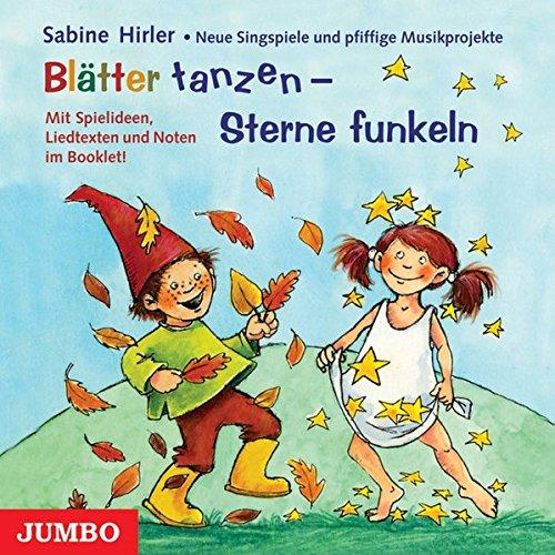 blatter-tanzen-sterne-funkeln-neue-singspiele-und-musikprojekte-fur-das-kindergartenjahr-im-herbst-u