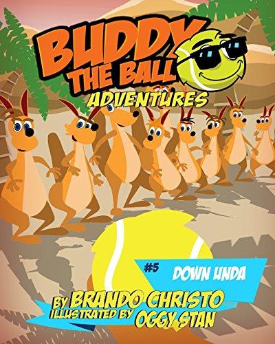 Buddy the Ball Adventures Volume Five: Buddy Down Unda: Volume 5