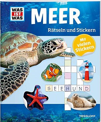 Rätseln und Stickern: Meer (WAS IST WAS Rätselhefte) -