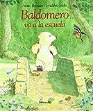 Baldomero Va a la Escuela