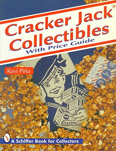 cracker-jack-collectibles-by-ravi-pina-published-july-2007