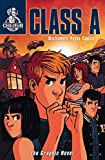 Class A: The Graphic Novel: Book 2