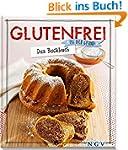 Glutenfrei - Das Backbuch: Iss dich g...