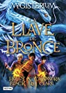 Magisterium 3. La llave de bronce par Holly Black