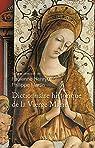 Dictionnaire historique de la Vierge Marie par Henryot