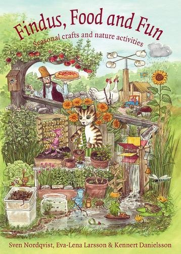 Findus Food and Fun: Seasonal crafts and nature activites (Findus and Pettson)