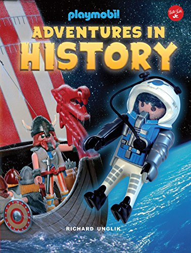 Adventures in History (Playmobil) por Richard Unglik