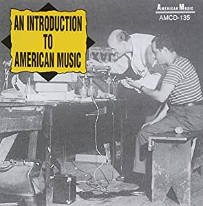 an introduction to the history of the american music A brief history of the short story in america by admin | aug-27-2007  the development and rise of the american short story in the 19th century was the result of simple market forces.