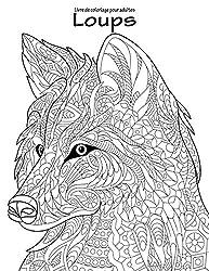Livre de coloriage pour adultes Loups 1