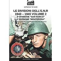Le divisioni dell'E.N.R. 1943-1945 – Vol.2