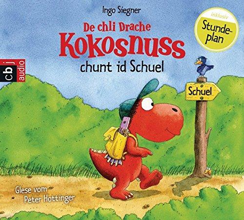 De chli Drache Kokosnuss chunt id Schuel: Ausgabe in Schweizerdeutsch (Ausgaben in Schweizerdeutsch, Band 1)