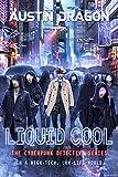 Liquid Cool (Liquid Cool Book 1) by Austin Dragon