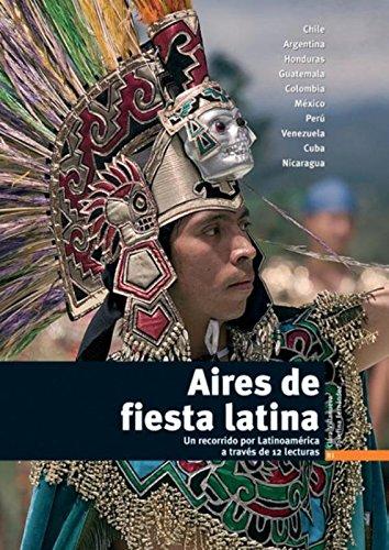 Aires de fiesta latina : Un recorrido por Latinoamérica a través de 12 lecturas