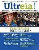 Ultreïa !, N° 7, Printemps 2016 : L'ésotérisme est-il une voie pour notre temps ?