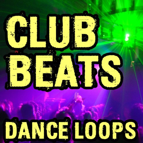 Club Beats and Dance Loops (Plus Music Stems)