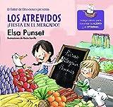Image de Los Atrevidos ¡Fiesta en el mercado! (El taller de emociones): Incluye claves para fomentar la alegría y el optimismo