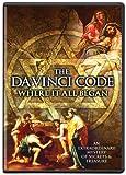 Da Vinci Code: Where It All Began [DVD] [Import] -