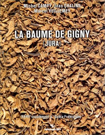 Gallia Préhistoire, supplément, numéro 27 : La Baume de Gigny, Jura