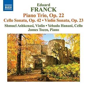 Franck: Piano Trio Op. 22  (Shmuel Ashkenasi/ Yehuda Hanani/ James Tocco) (Naxos: 8572480)