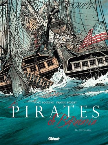 Les Pirates de Barataria - Tome 02: Carthagène