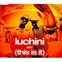 Lucini/Coolie High by Camp Lo
