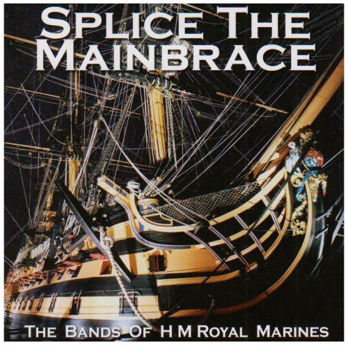 splice-the-mainbrace-by-bands-of-hm-royal-marines-2001-10-21