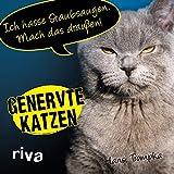 Genervte Katzen: Ich hasse Staubsaugen. Mach das draußen! - Hansi Trompka