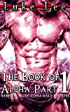 The Book of Alpha Part 1 - (WEREWOLF - GAY - ALPHA MALE FARMERS) (English Edition)