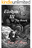 Elohim III: The Return (English Edition)