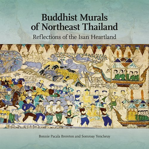 Buddhist Murals of Northeast Thailand: Reflections of the Isan Heartland (Mekong Press) by Bonnie Pacala Brereton (2010-08-27)