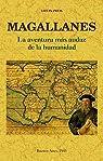 Magallanes.: La aventura más audaz de la humanidad. par Zweig