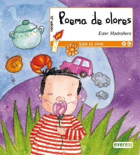Poema de olores (Leer es vivir / Poesía) por Madroñero Ferreiro Esther