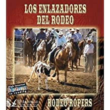 Los Enlazadores del Rodeo: Rodeo Ropers (High Interest Adventures in Reading)