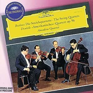 """Brahms : les Quatuors à cordes - Dvorak : Quatuor """"Américain"""""""