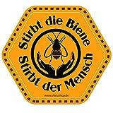Stirbt die Biene stirbt der Mensch Imker Bienen Honig Aufkleber Autoaufkleber Sticker Vinylaufkleber Decal