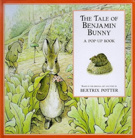 The tale of Benjamin Bunny : a pop-up book
