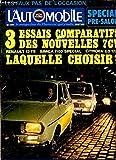 Telecharger Livres L AUTOMOBILE N 316 SEPT 1972 SPECIAL PRE SALON 3 ESSAIS COMPARATIFS DES NOUVELLES 7CV Renault 12 TS SIMCA 1100 Special Citroen GS 1220 laquelle choisir (PDF,EPUB,MOBI) gratuits en Francaise