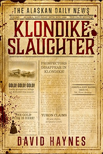 Klondike Slaughter by David Haynes