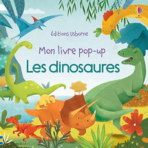 Les dinosaures - Mon livre pop-up