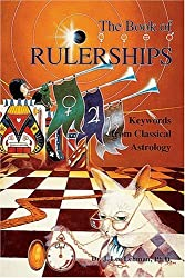 The Book of Rulerships: Keywords from Classical Astrology