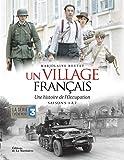 Un village français - Une histoire de l'occupation Saisons 1 à 7