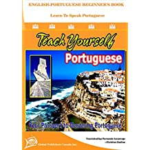 ENGLISH-PORTUGUSE BEGINNER'S BOOK: Your Passport to Mastering Portuguese and English! (Portuguese Edition)