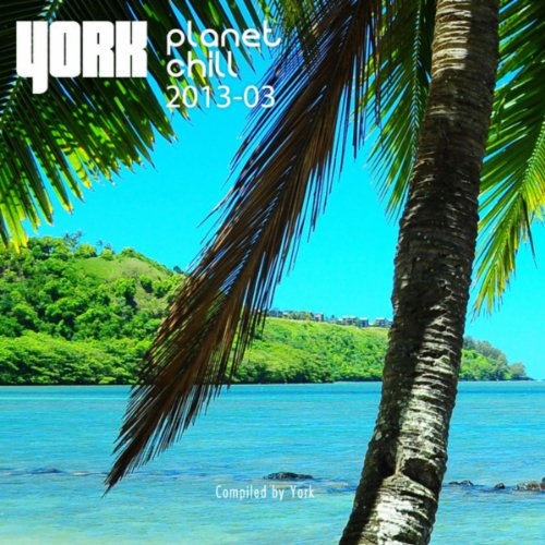 Planet Chill 2013-03 (Compiled...