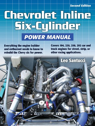 Chevrolet Inline Six-Cylinder Power Manual 2nd Edition (English Edition)