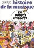 Histoire de la musique en bandes dessin??es by Bernard Deyries (1995-06-01)