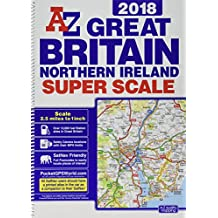 Great Britain Super Scale Road Atlas 2018